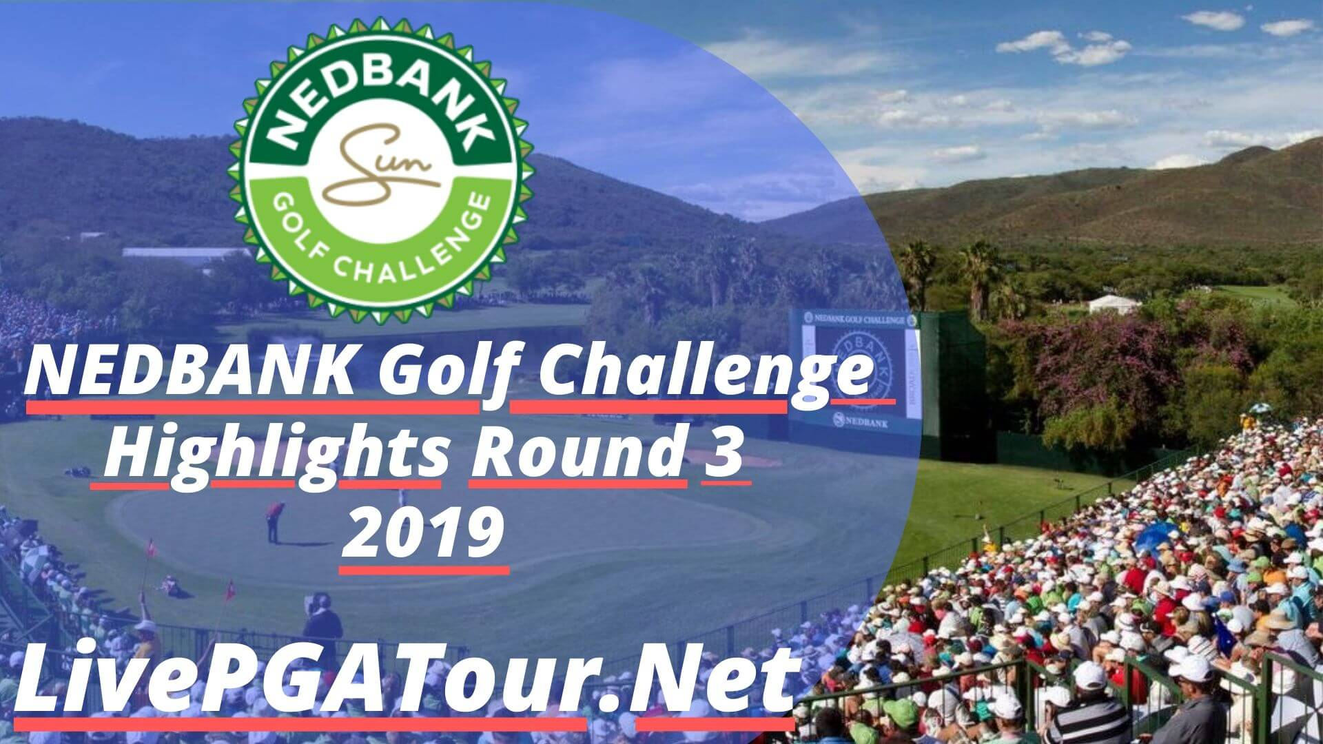 Nedbank Golf Challenge Highlghts 2019 Round 3