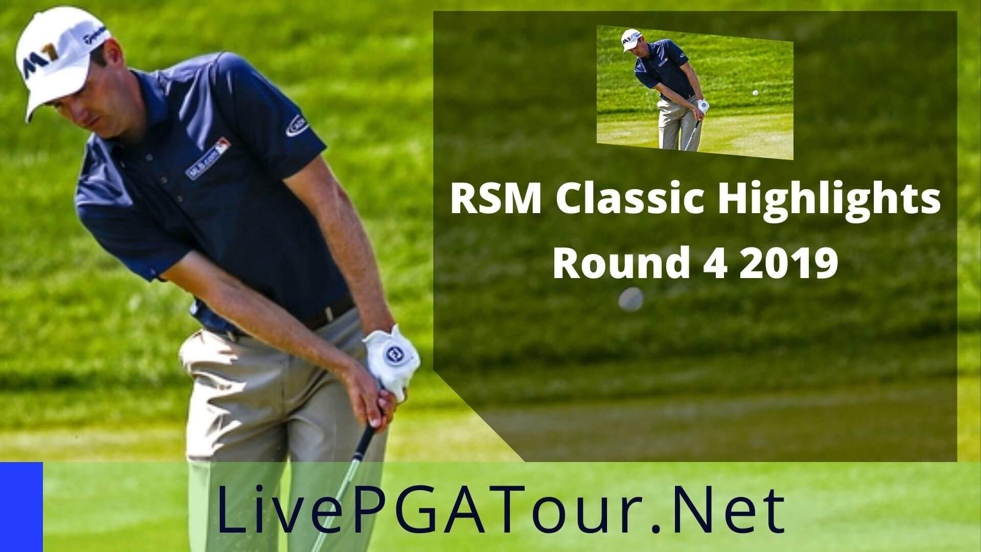 RSM Classic Highlights 2019 Round 4