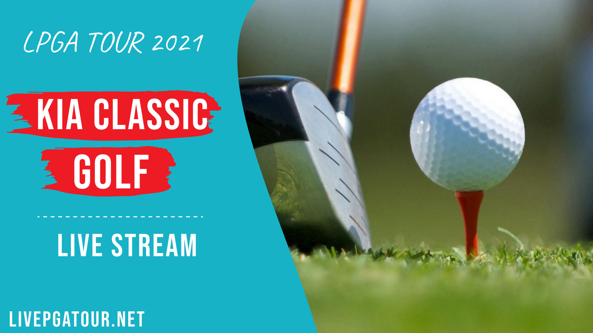 Kia Classic Golf Live Stream 2021: LPGA Tour Day 1