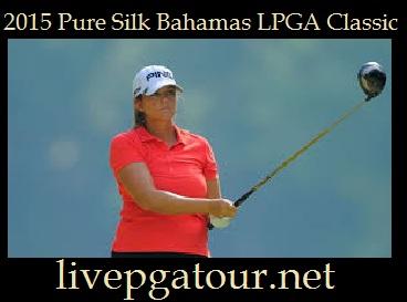 watch-2015-pure-silk-bahamas-lpga-classic-online